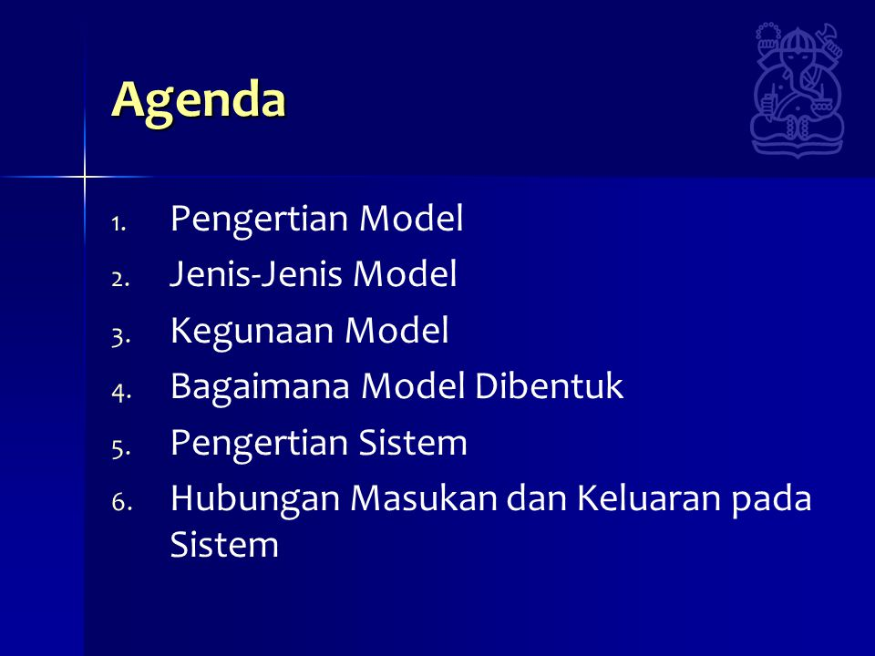 Agenda Pengertian Model Jenis-Jenis Model Kegunaan Model