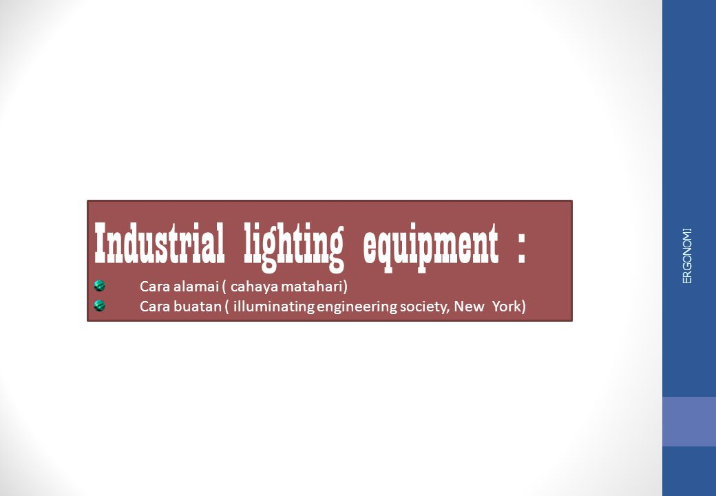 Industrial lighting equipment :