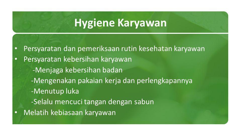 Hygiene Karyawan Persyaratan dan pemeriksaan rutin kesehatan karyawan