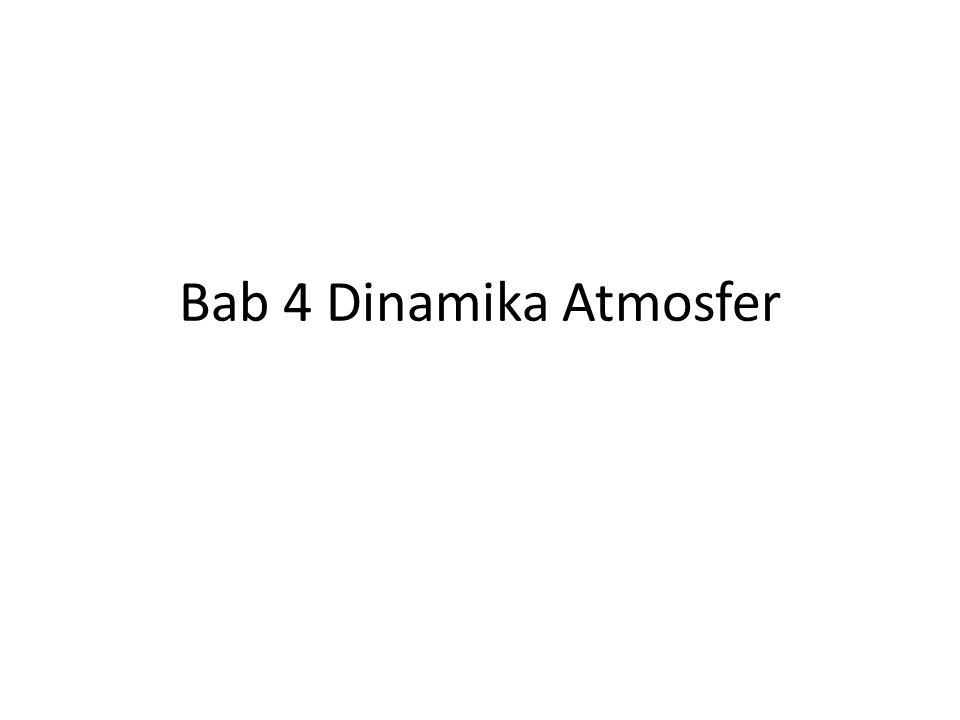 Bab 4 Dinamika Atmosfer