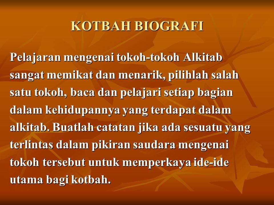 KOTBAH BIOGRAFI