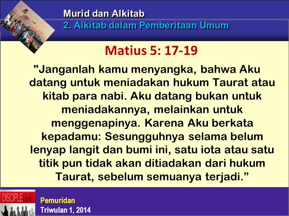 Murid dan Alkitab 2. Alkitab dalam Pemberitaan Umum