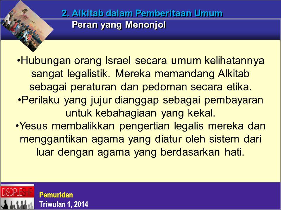 2. Alkitab dalam Pemberitaan Umum Peran yang Menonjol