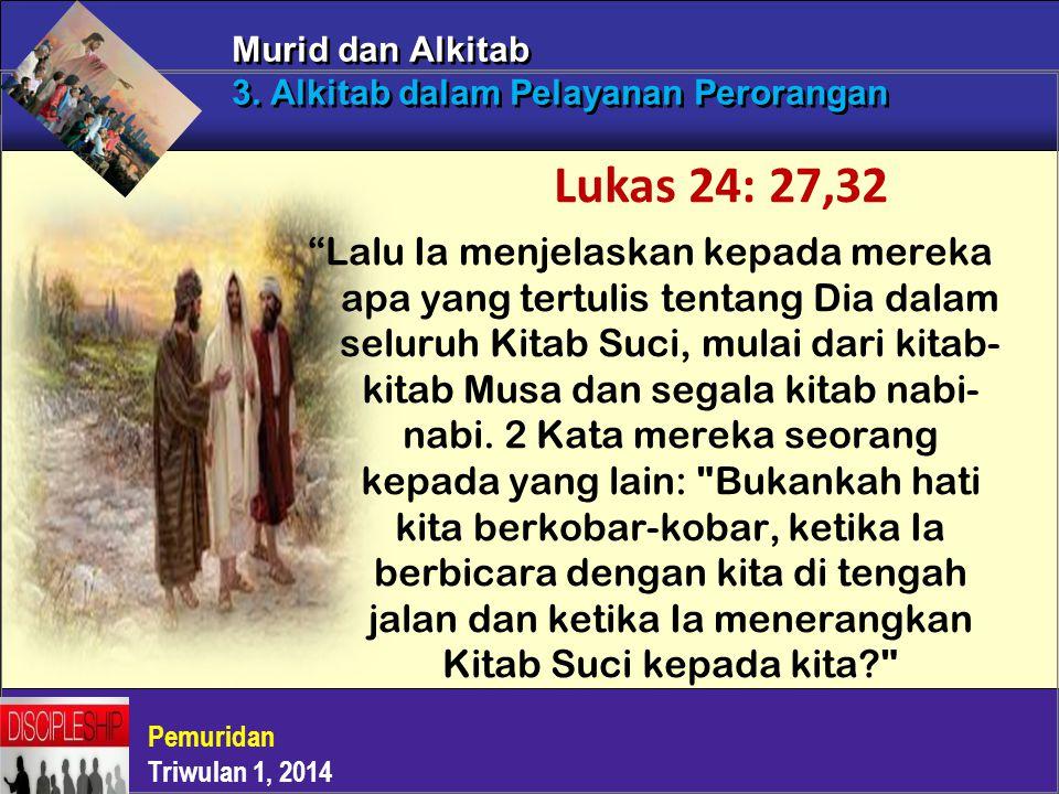 Murid dan Alkitab 3. Alkitab dalam Pelayanan Perorangan
