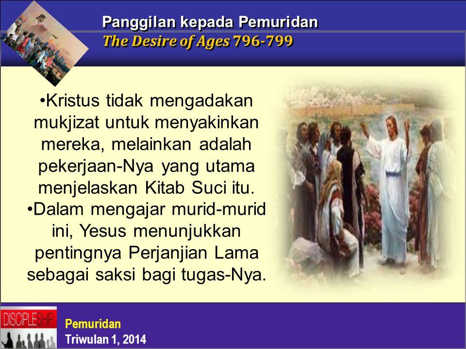 Panggilan kepada Pemuridan The Desire of Ages 796-799