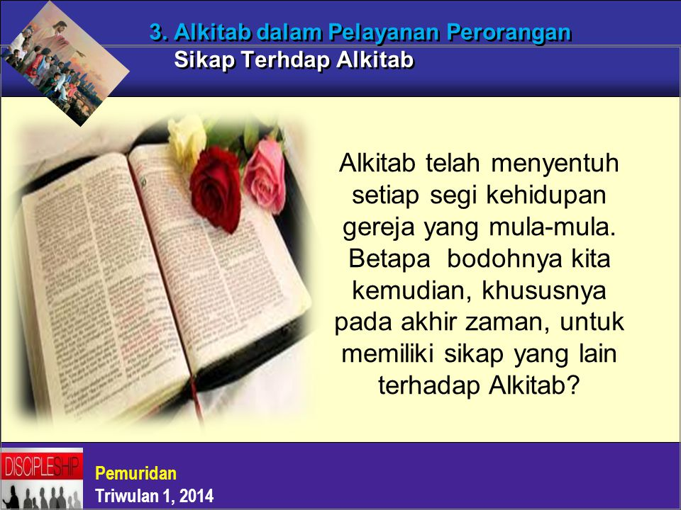 3. Alkitab dalam Pelayanan Perorangan Sikap Terhdap Alkitab