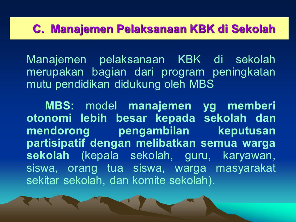 C. Manajemen Pelaksanaan KBK di Sekolah