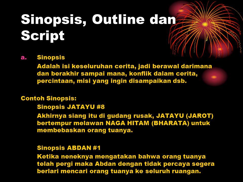 Sinopsis, Outline dan Script