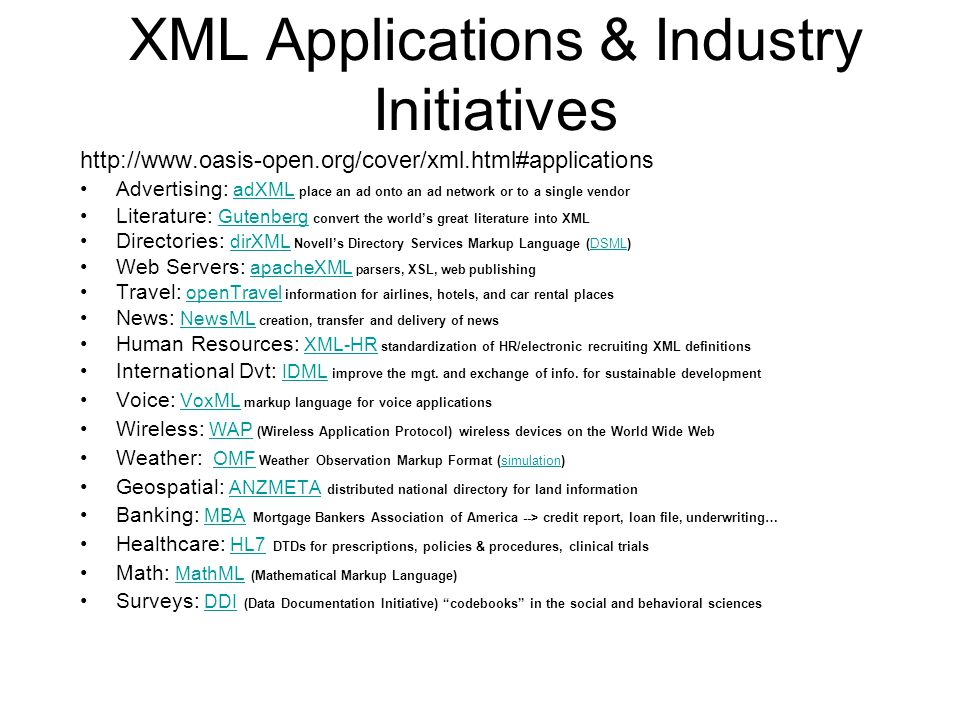 XML Applications & Industry Initiatives