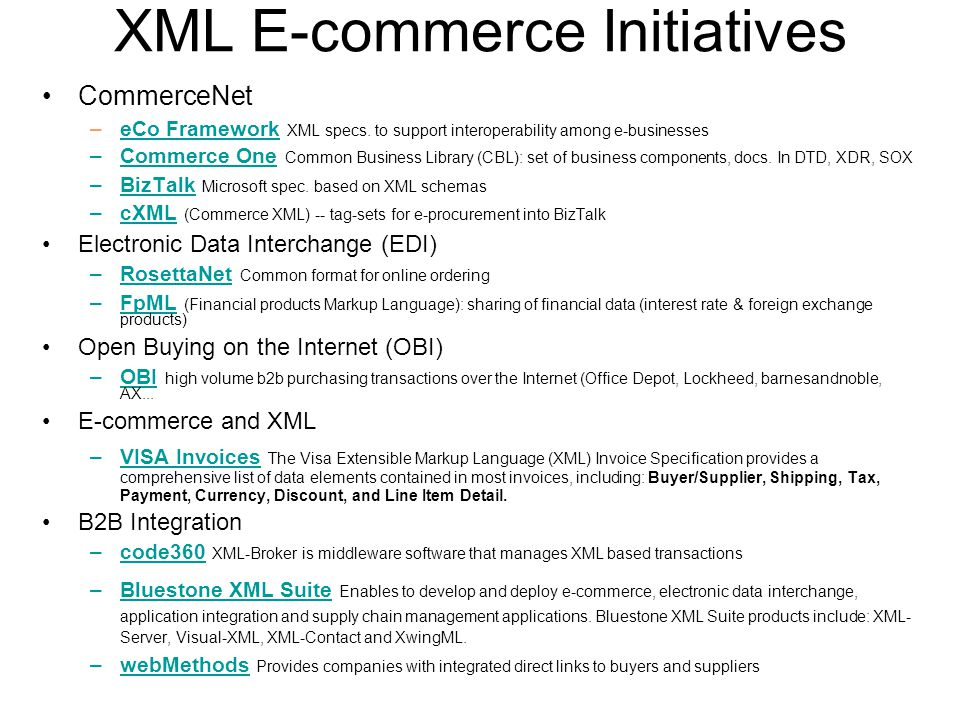 XML E-commerce Initiatives