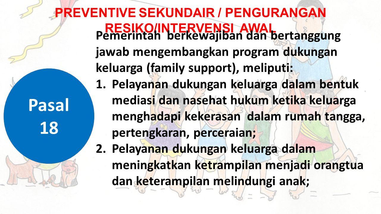 PREVENTIVE SEKUNDAIR / PENGURANGAN RESIKO/INTERVENSI AWAL