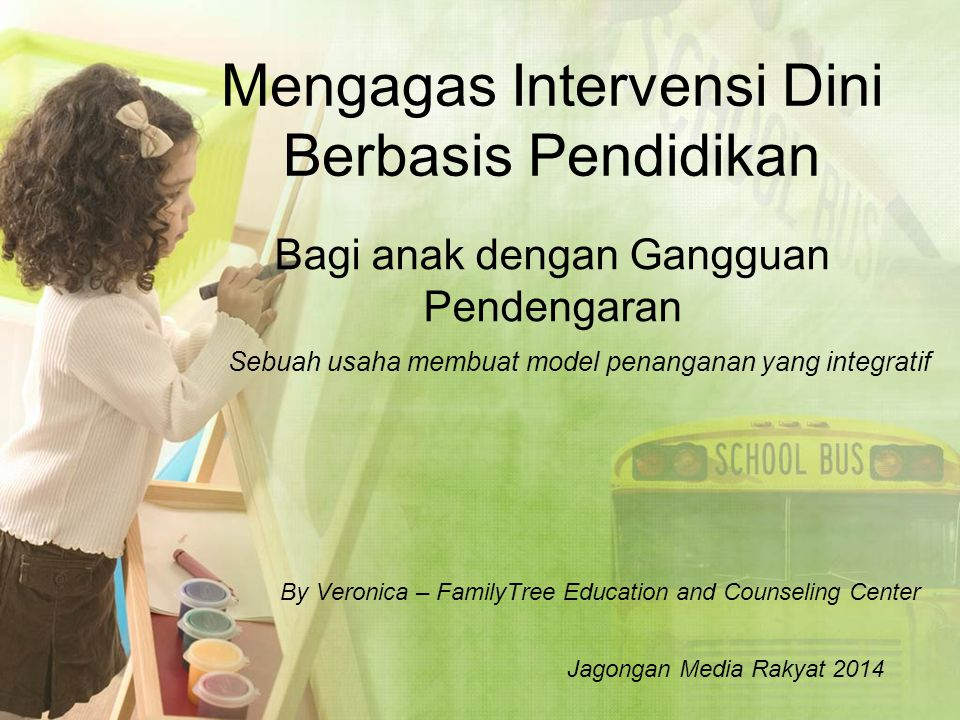 Mengagas Intervensi Dini Berbasis Pendidikan