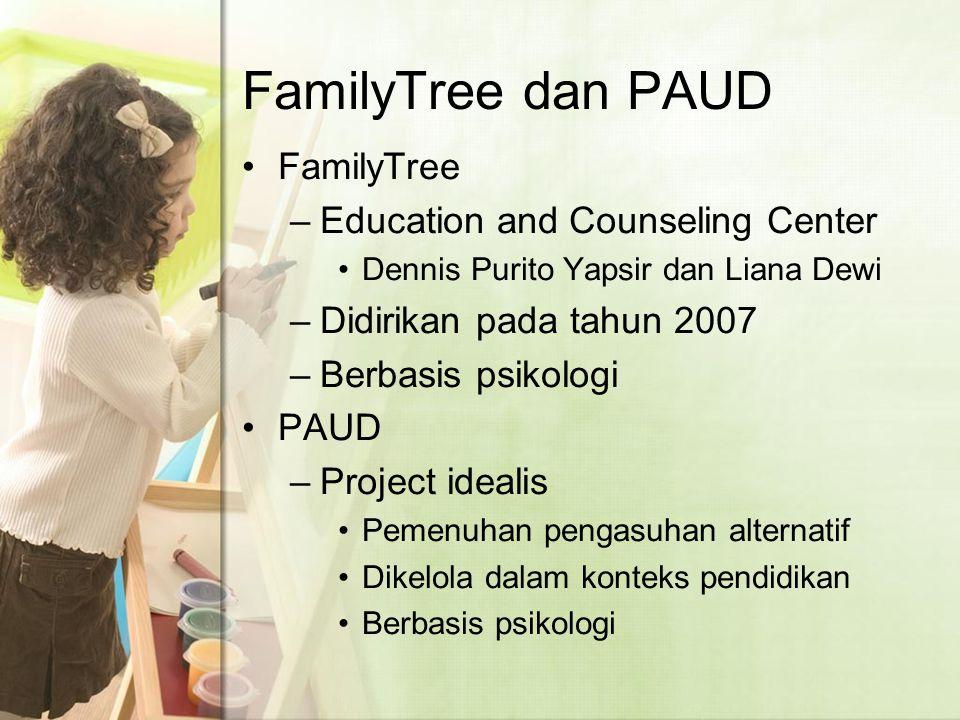 FamilyTree dan PAUD FamilyTree Education and Counseling Center