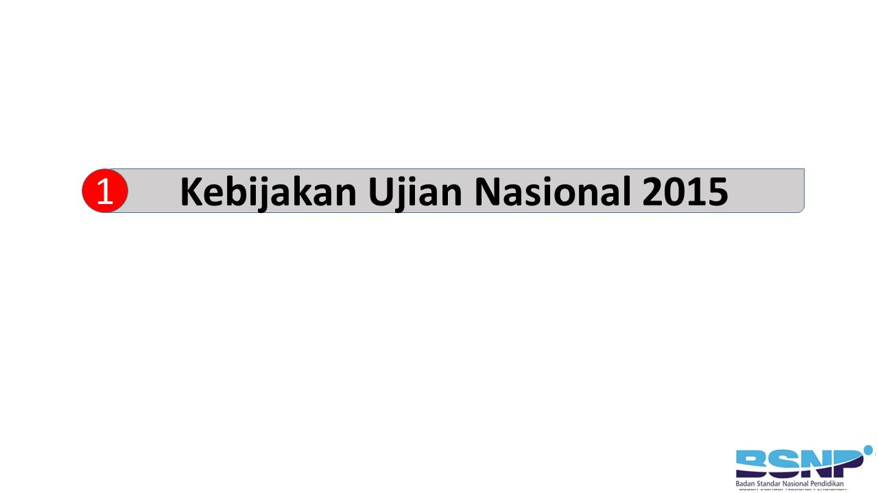 Kebijakan Ujian Nasional 2015