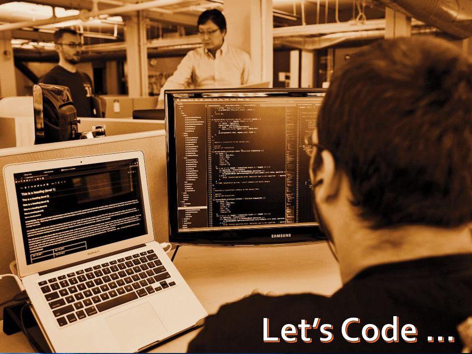 Let's Code ...