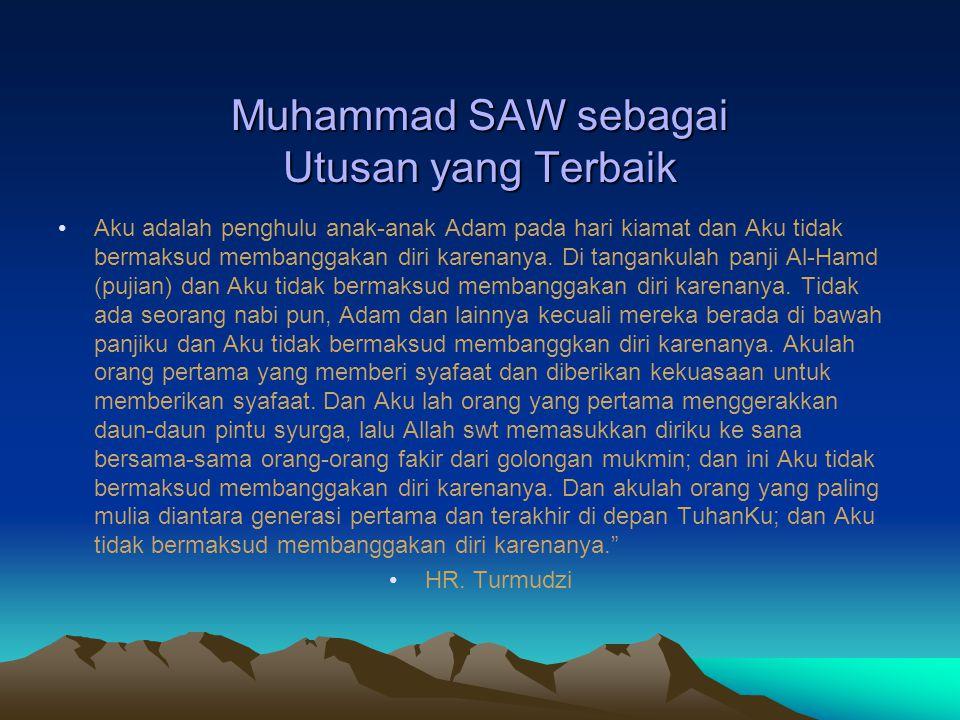 Muhammad SAW sebagai Utusan yang Terbaik