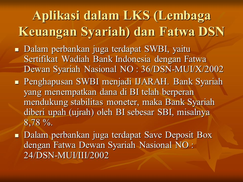 Aplikasi dalam LKS (Lembaga Keuangan Syariah) dan Fatwa DSN