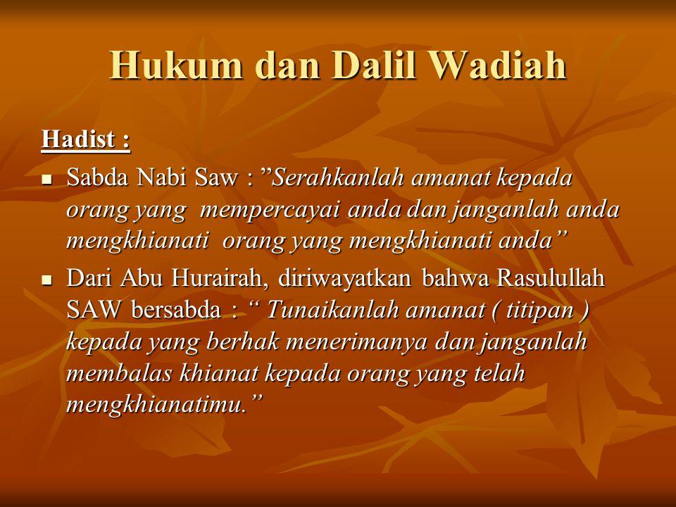 Hukum dan Dalil Wadiah Hadist :