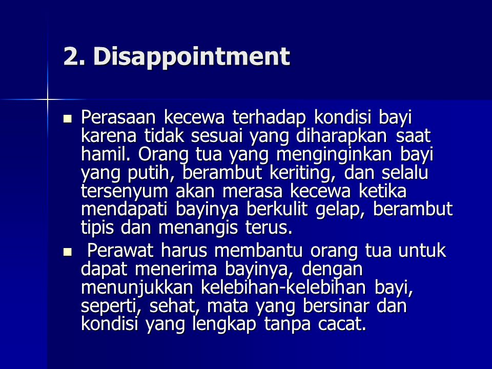 2. Disappointment