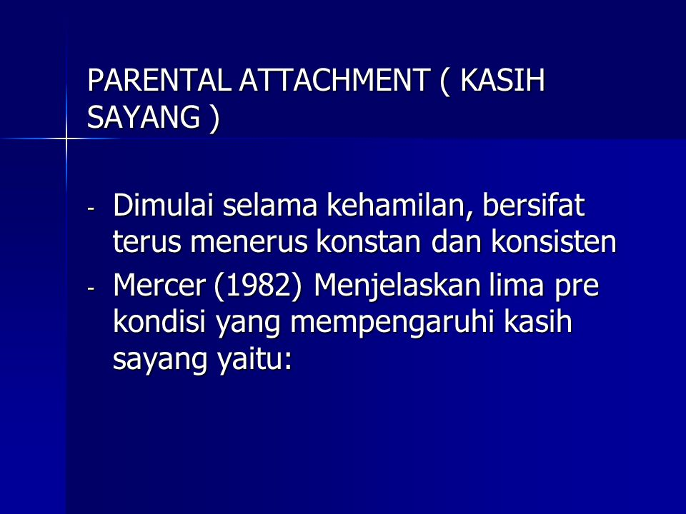 PARENTAL ATTACHMENT ( KASIH SAYANG )