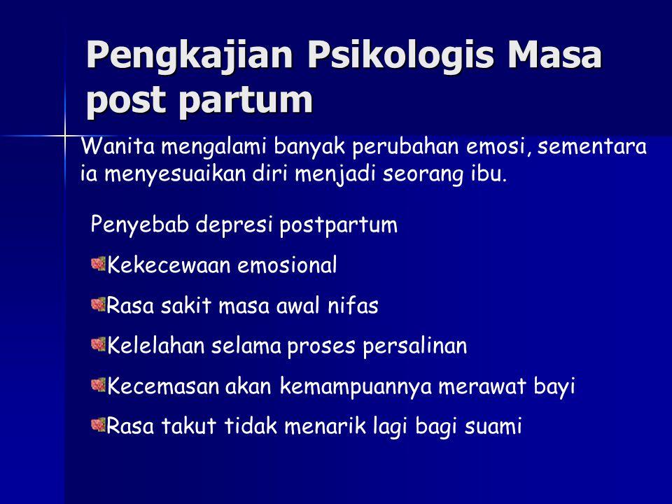 Pengkajian Psikologis Masa post partum