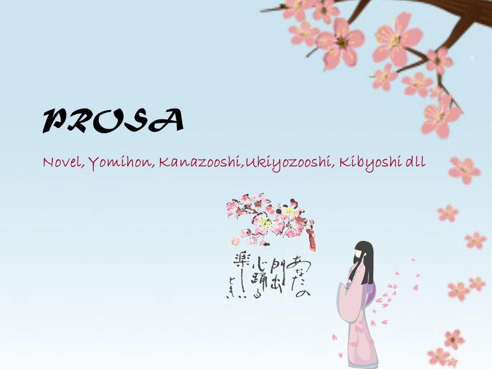 Novel, Yomihon, Kanazooshi,Ukiyozooshi, Kibyoshi dll