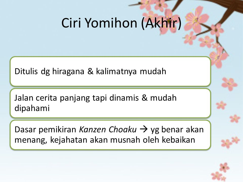 Ciri Yomihon (Akhir) Ditulis dg hiragana & kalimatnya mudah