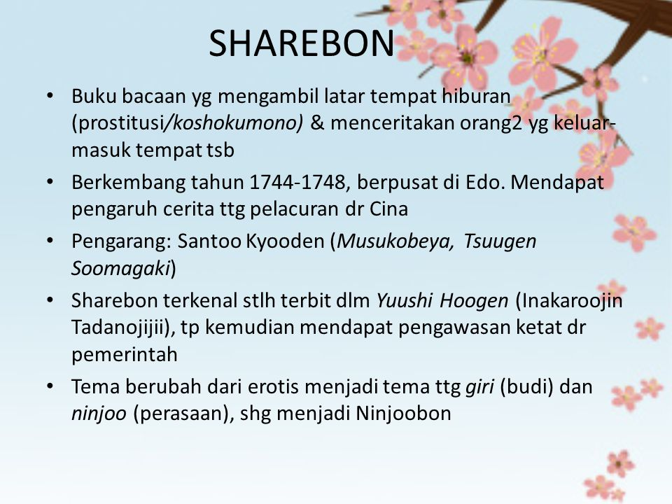 SHAREBON Buku bacaan yg mengambil latar tempat hiburan (prostitusi/koshokumono) & menceritakan orang2 yg keluar-masuk tempat tsb.