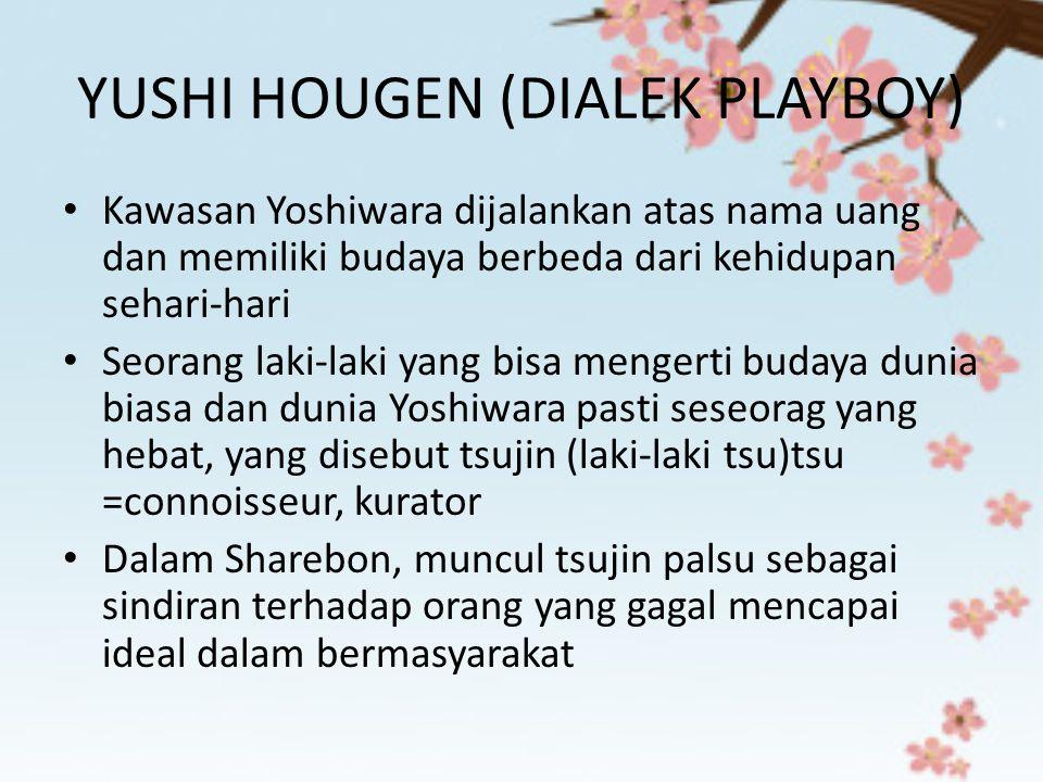 YUSHI HOUGEN (DIALEK PLAYBOY)