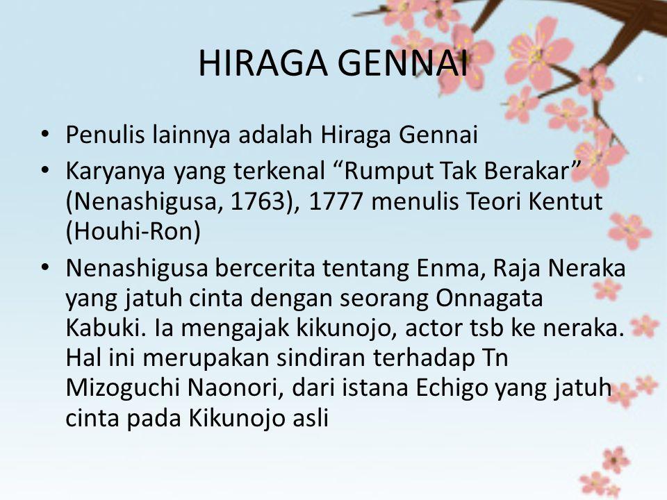 HIRAGA GENNAI Penulis lainnya adalah Hiraga Gennai