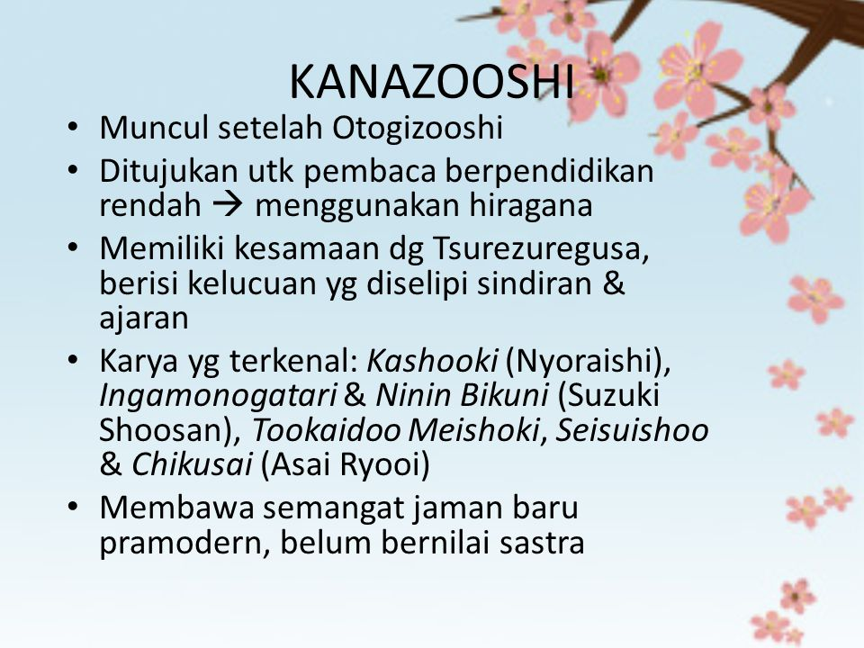 KANAZOOSHI Muncul setelah Otogizooshi