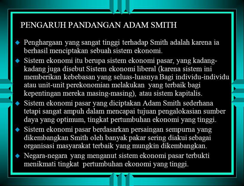 PENGARUH PANDANGAN ADAM SMITH