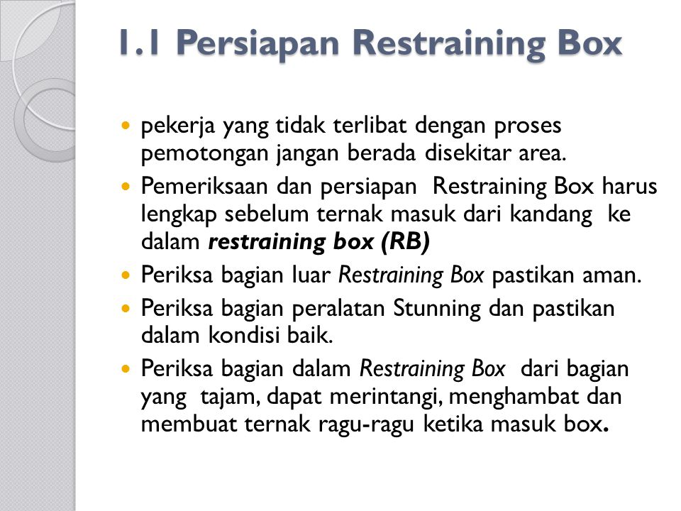 1.1 Persiapan Restraining Box