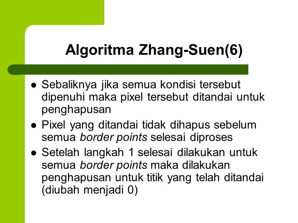 Algoritma Zhang-Suen(6)
