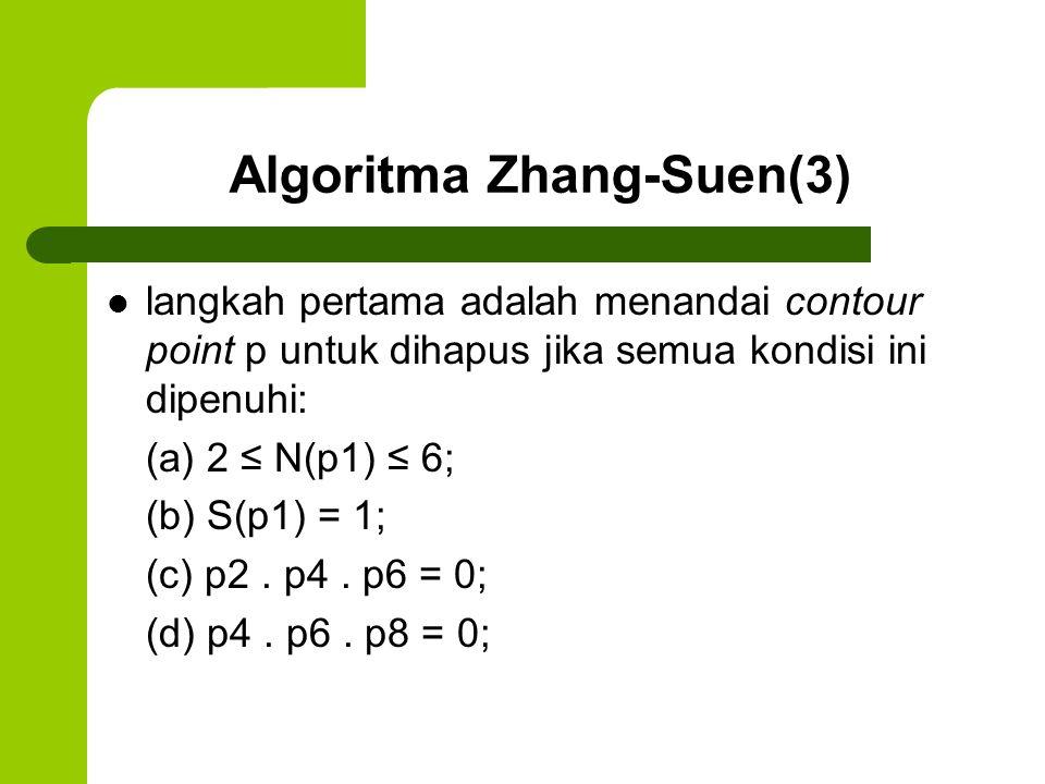 Algoritma Zhang-Suen(3)
