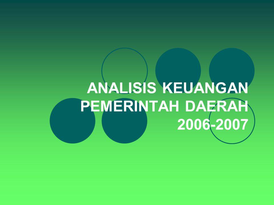 ANALISIS KEUANGAN PEMERINTAH DAERAH 2006-2007