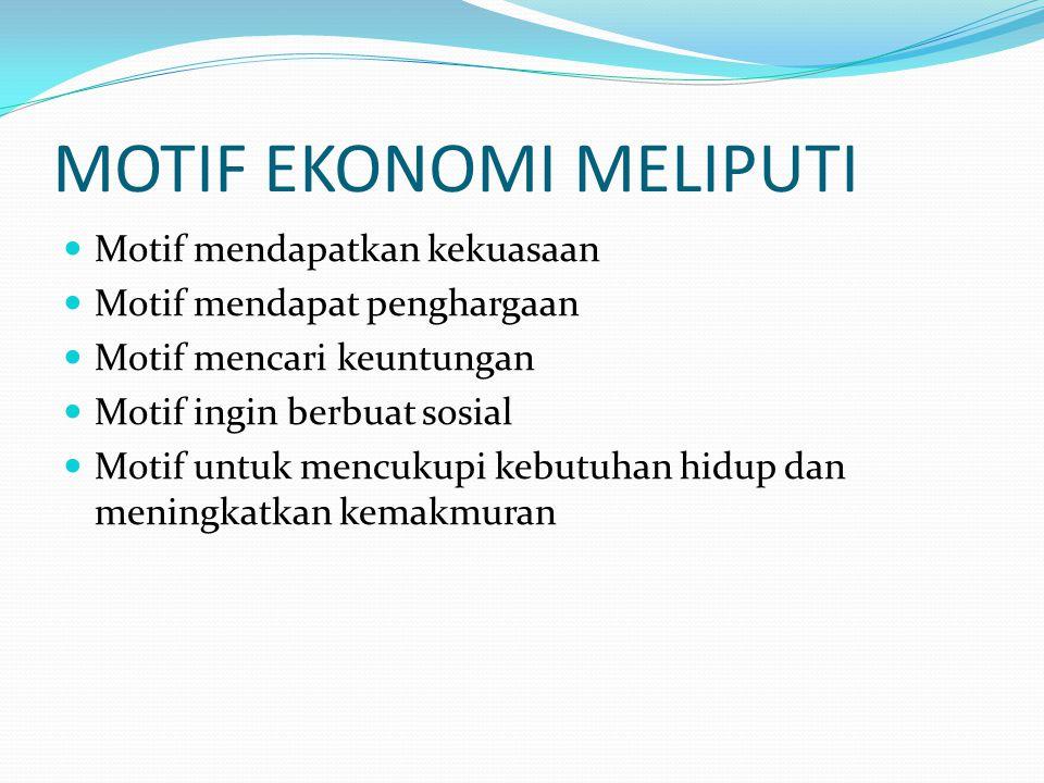 MOTIF EKONOMI MELIPUTI