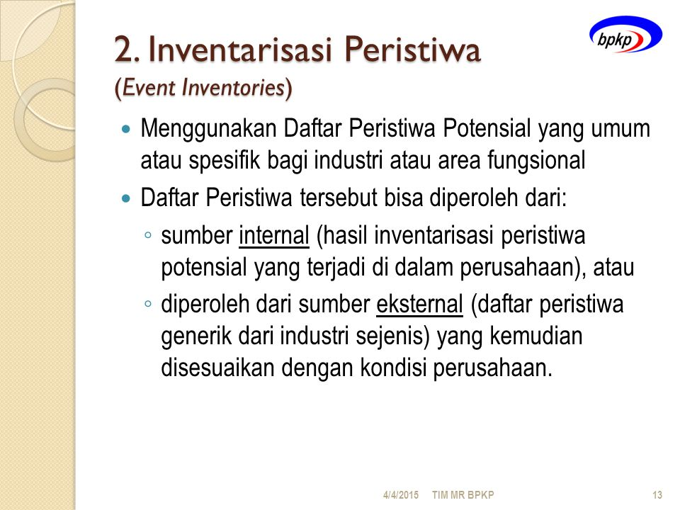 2. Inventarisasi Peristiwa (Event Inventories)