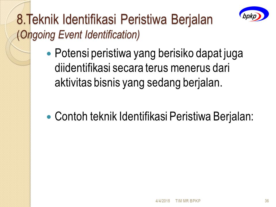 8.Teknik Identifikasi Peristiwa Berjalan (Ongoing Event Identification)