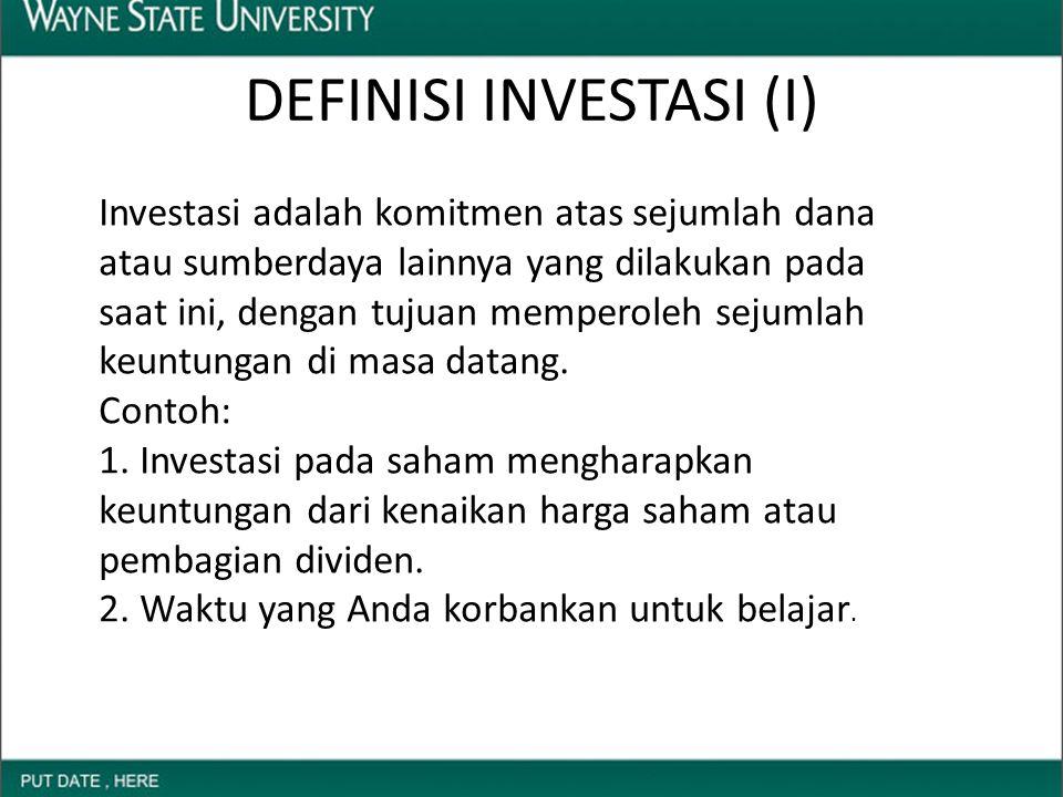 DEFINISI INVESTASI (I)