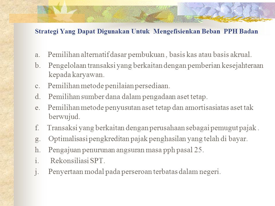 Strategi Yang Dapat Digunakan Untuk Mengefisienkan Beban PPH Badan