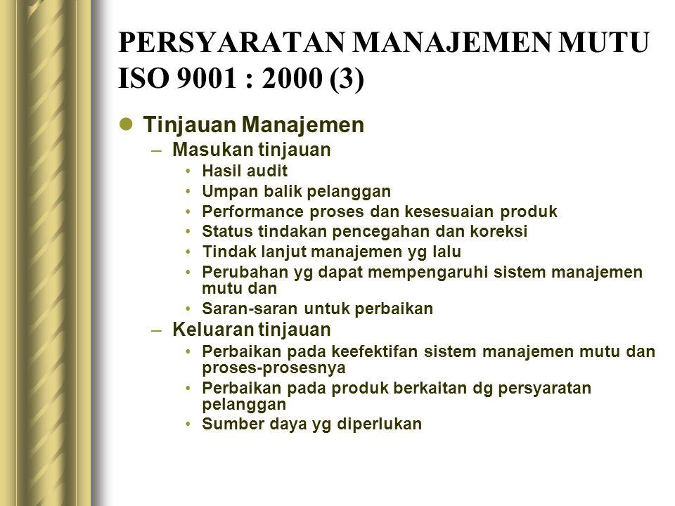 PERSYARATAN MANAJEMEN MUTU ISO 9001 : 2000 (3)