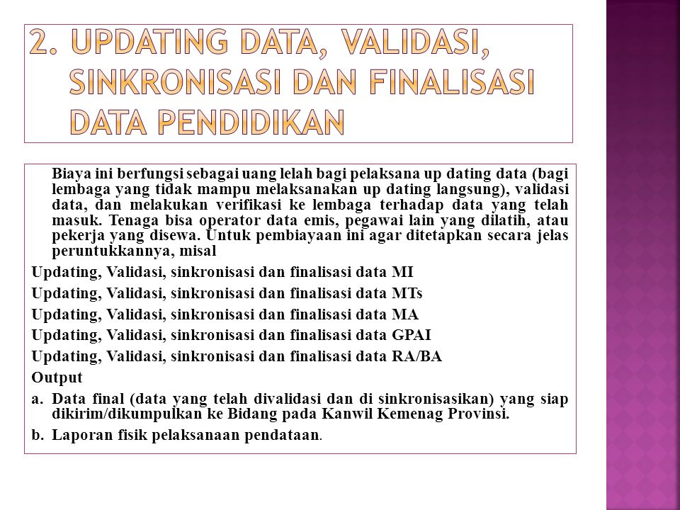 2. Updating Data, Validasi, sinkronisasi dan finalisasi Data Pendidikan