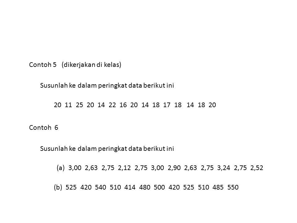 Contoh 5 (dikerjakan di kelas)