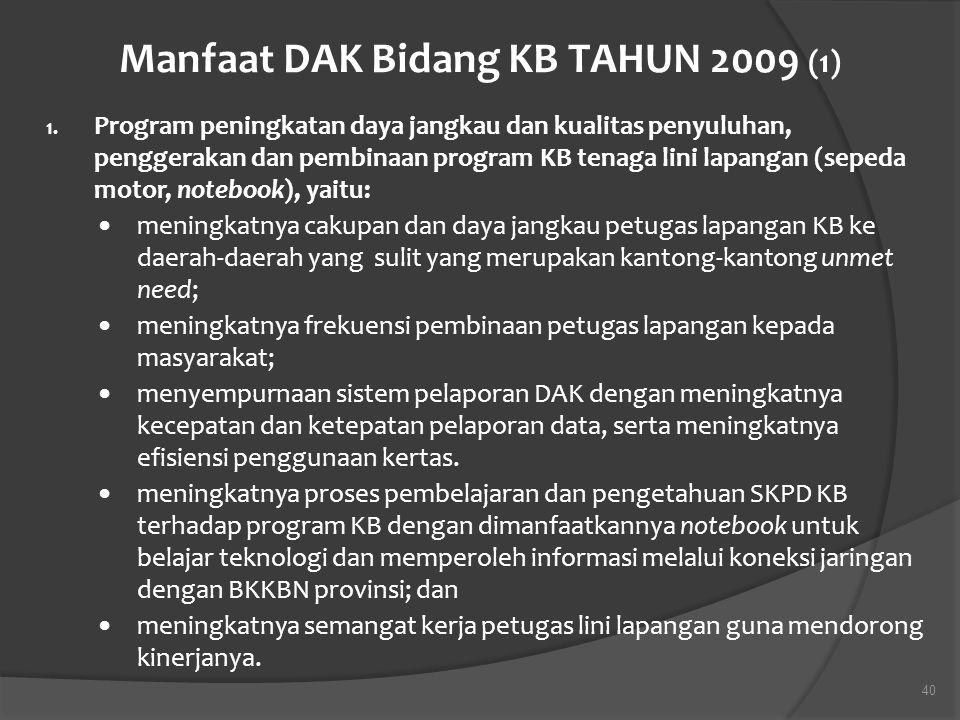 Manfaat DAK Bidang KB TAHUN 2009 (1)