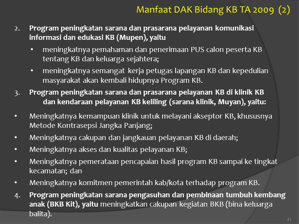 Manfaat DAK Bidang KB TA 2009 (2)