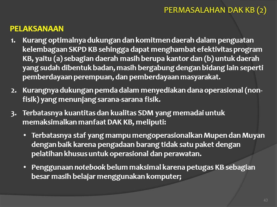 PERMASALAHAN DAK KB (2) PELAKSANAAN