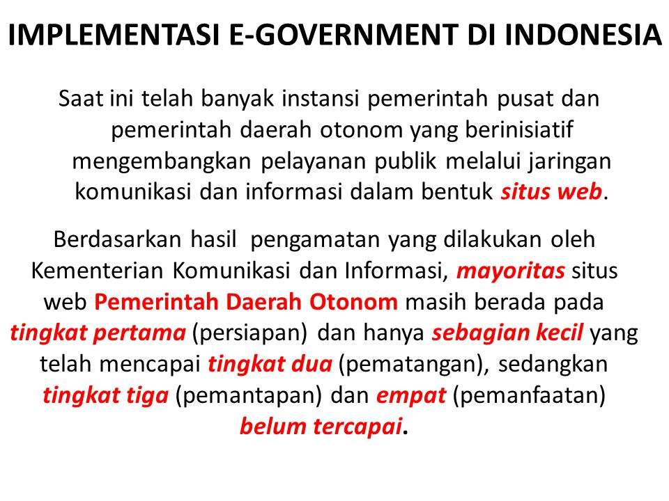 IMPLEMENTASI E-GOVERNMENT DI INDONESIA