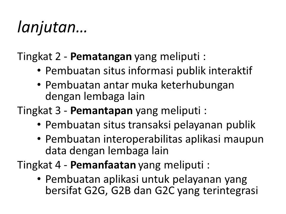 lanjutan… Tingkat 2 - Pematangan yang meliputi :