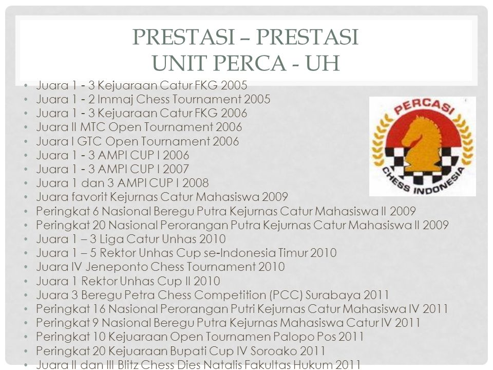 Prestasi – prestasi unit perca - uh